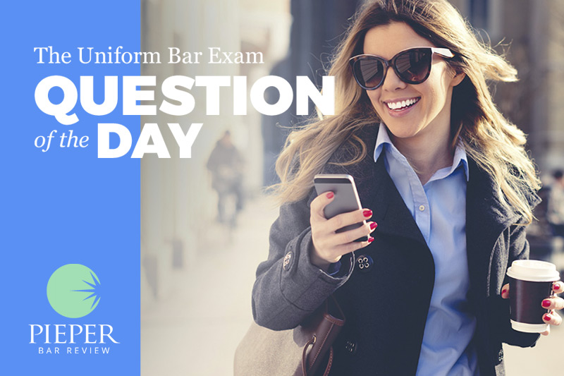 9 Reasons to Sign up for Pieper's Bar Exam Question of the Day